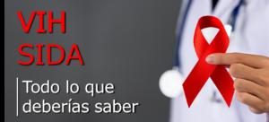 VIH-SIDA Todo lo que deberías saber